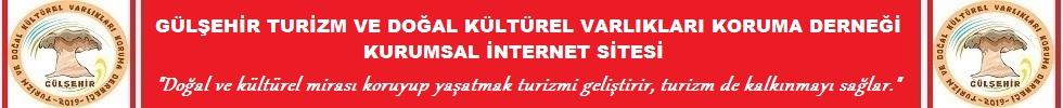 Gülşehir Turizm ve Doğal Kültürel Varlıkları Koruma Derneği Websitesi