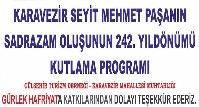 Karavezir'in Sadrazam Oluşunun 242. Yıldönümü Kutlama Programı