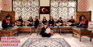 Gülşehir Gençlerinden Çanakkale Türküsü